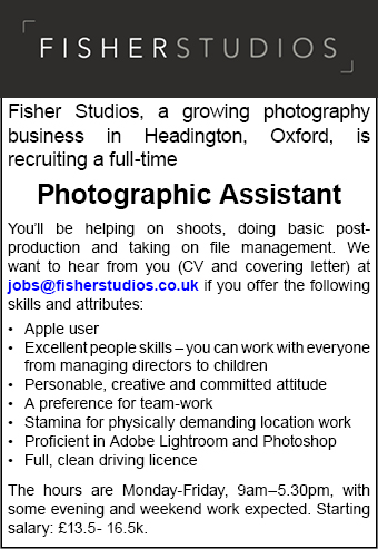Fisher Studios, a growing photography business in Headington, seek a full-time Photographic Assistant