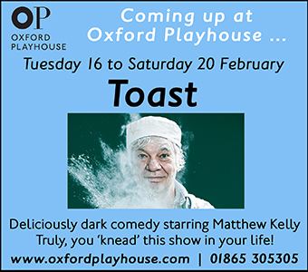 The Oxford Playhouse presents Toast, starring Matthew Kelly. 16-20 Feb 2016