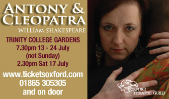 Oxford Theatre Guild - Antony and Cleopatra - July 2010
