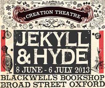 Creation Theatre Jekyll & Hyde