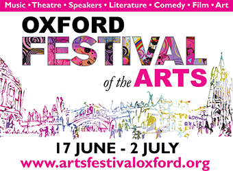 Oxford Festival of the Arts, 17 June - 2 July 2016