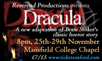 Daily Info, Oxford: Reverend Productions presents DRACULA!