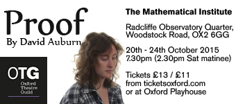 Oxford Theatre Guild present Proof by David Auburn, 20-24 October at the Mathematical Institute, ROQ