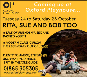 Coming soon at the Oxford Playhouse: Rita, Sue and Bob too 24 - 28 October
